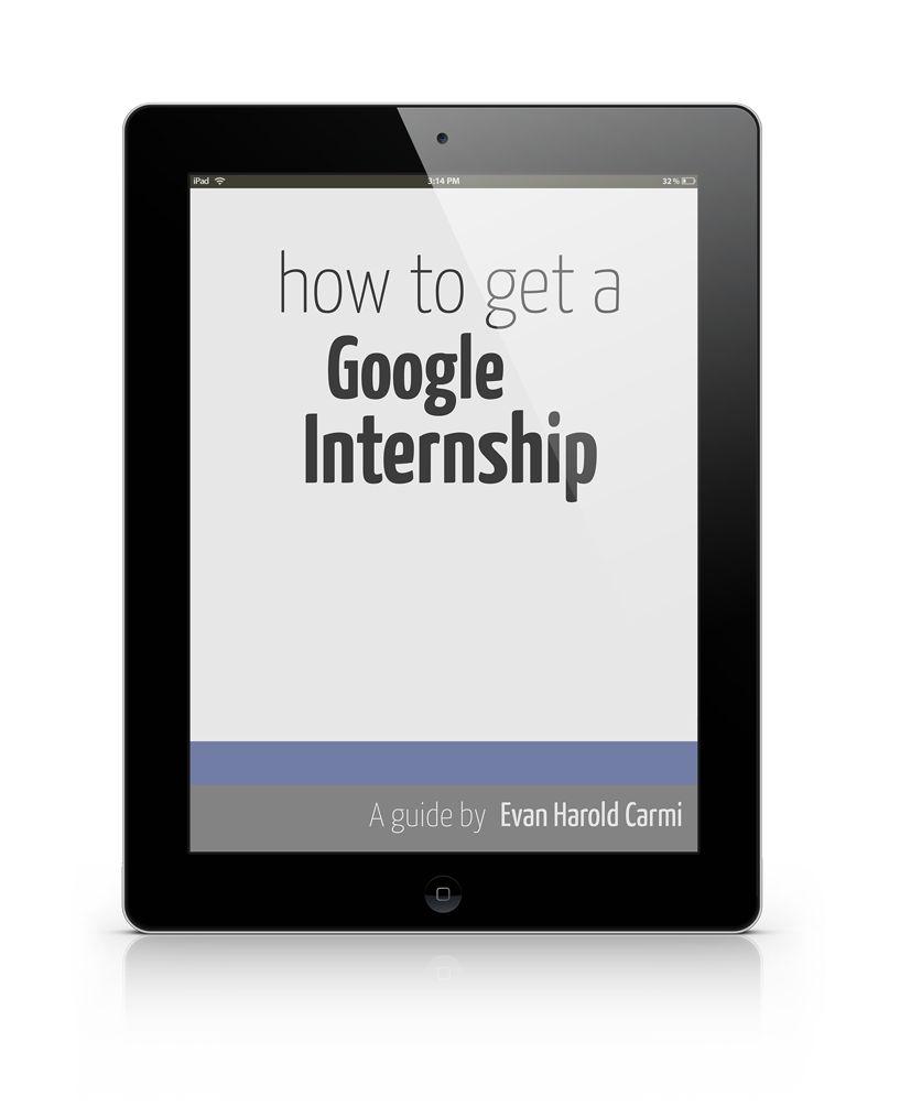 how to get a google internship a guide book on computer science how to get a google internship